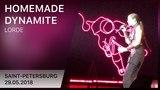 LORDE - Homemade Dynamite (Saint-Petersburg 29.05.2018) | 4K LIVE