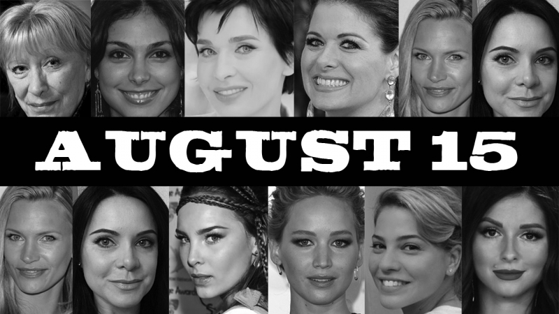August 15 ♌ Famous BirthDays