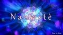 ☼ Namasté ☼ music by Anna Shem
