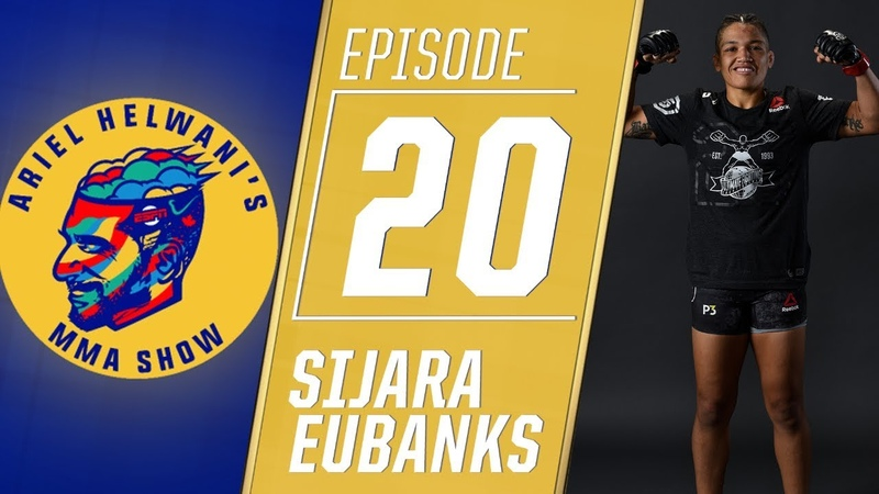 Sijara Eubanks: My life goal is to be UFC champion | Ariel Helwani's MMA Show