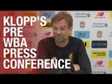 Jürgen Klopps pre-West Brom press conference   Salah update, Wenger and injury news