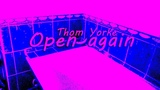 Open again - Thom Yorke cover by Chris Harrison