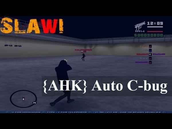 [SA:MP 0.3.7] ● AHK Auto-Cbug by Slawi No More Ban ● [Download Link]