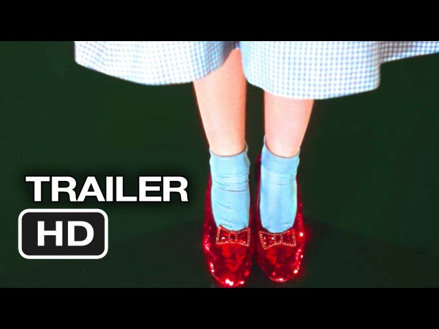 The Wizard Of Oz IMAX 3D Official Trailer 1 (2013) - Judy Garland Movie HD