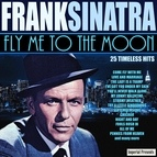 Frank Sinatra альбом Fly Me To The Moon