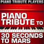 Piano Tribute Players альбом Piano Tribute to 30 Seconds to Mars