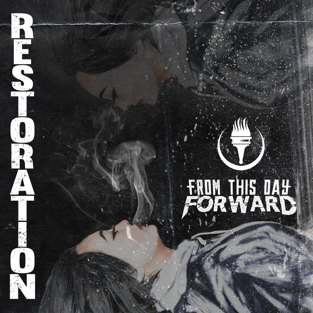 From This Day Forward - Restoration (2019)