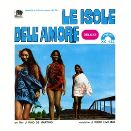 Piero Umiliani альбом Le isole dell'amore (Deluxe)