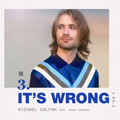 Michael Calfan альбом It's Wrong (feat. Danny Dearden)