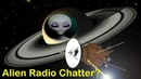 Nasa Saturn Probe Records Unexplained Alien Radio Chatter