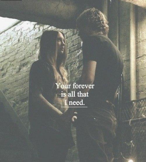 — Ты всегда будешь всем, в чём я нуждаюсь.