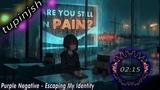 Purple Negative - Escaping My Identity(tweak)Alternative Rock