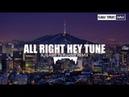 All Right Hey Tune Remix - Lãng Tử Khang 慢摇浪曲 DJ - 浪子康 • 好嗨的曲子了 Bài Hát Tik Tok Gây Nghiện