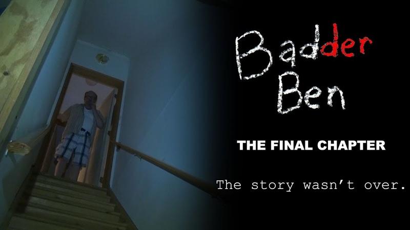 Очень плохой Бен Последняя глава Badder Ben The Final Chapter (2017) Трейлер