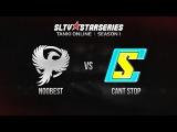 NOOBEST -vs- Cant Stop, Star Series Season I, Finals