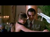 Запах женщины Scent of a Woman, 1992 Знаменитое танго Por una cabeza в исполнении Аль Пачино и Габриэль Анвар.