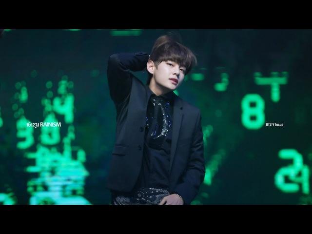 161231 가요대제전 - 방탄소년단 레이니즘 BTS Rainism ; (V focus)