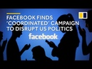 Facebook uncovers 'coordinated' campaign to disrupt US midterm elections