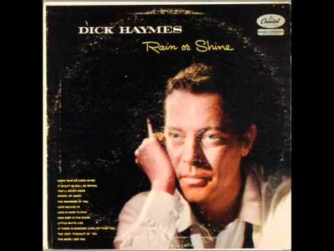 Play this song for your wife or girlfriend. She will fall in love with you all over again. The wonderful Mr. Dick Haymes - You'll never know