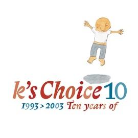 K's Choice альбом 10