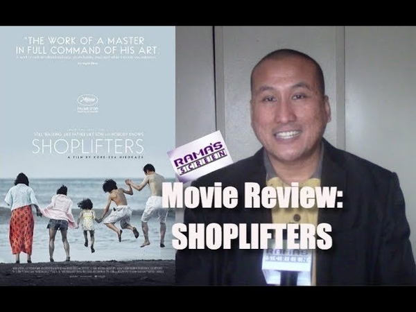 My Review of SHOPLIFTERS Movie | It Goes Straight For The Heart