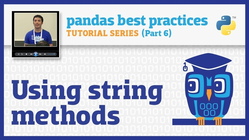 Pandas best practices (6/10): Using string methods