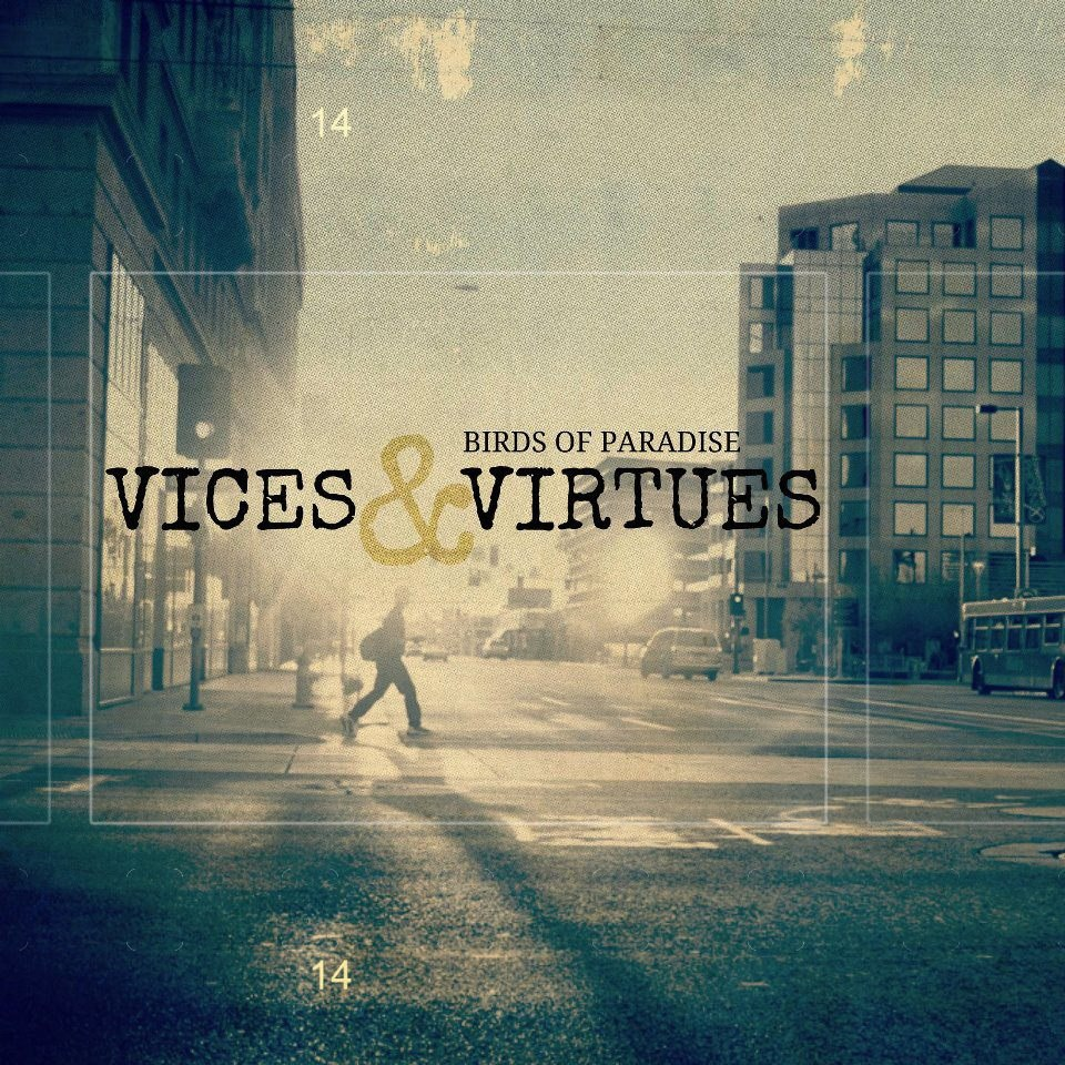 Birds of Paradise - Vices & Virtues [single] (2012)