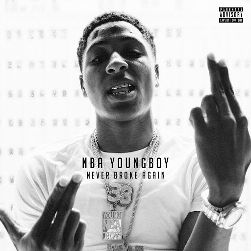 YoungBoy Never Broke Again альбом Never Broke Again