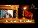 Hoccetul İslam Ferid Esr Aga Hurrun Ehvalati Kerbela