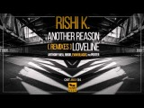 Rishi K. - Another Reason (Evan Blacks Remix)