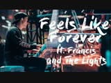 Kygo - Feels Like Forever (ft. Francis and The Lights) UNRELEASED NEW TRACK 2018