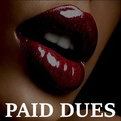 Playlist альбом Paid Dues