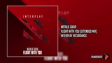 Natalie Gioia - Flight With You (Extended Mix) Interplay Recordings