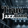 True Jazz Band