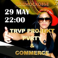 29.05 | TRVP PVRTY AND COMMERCE | #BLUEBERRY