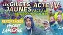 LA RÉPRESSION DES GILETS JAUNES ACTE IV Les Reportages de Vincent Lapierre