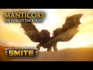 SMITE - God Reveal - Manticore, The Forgotten Blight