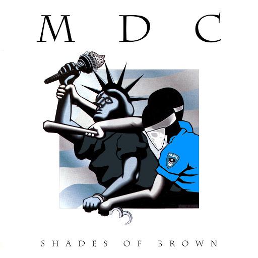 MDC альбом Shades of Brown