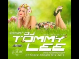 DJ Tommy Lee - October Promo Mix 2013 ПОЛНЫЙ МИКС