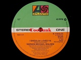 Narada Michael Walden - I Shoulda Loved Ya (12