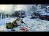Metro: Exodus 2019 Русский геймплейный трейлер E3 2018, Субтитры
