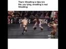 Wrestling is real af