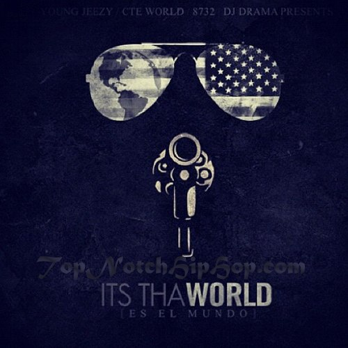 Young Jeezy - Its Tha World - 2012