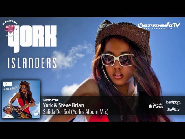 York Steve Brian - Salida Del Sol (York's Album Mix)