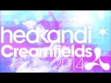Hed Kandi at Creamfields Carl Hanaghan Mix