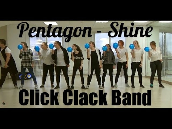 Pentagon - Shine (cover by Click Clack Band)