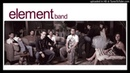 Բինգյոլ - Էլեմենտ Բենդ / Bingyol - Element Band
