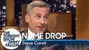 Name Drop with Steve Carell