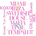 Swedish House Mafia &amp Sander Van Doorn - Miami 2 Ibiza KOKO (DJ GRACE BLOEM MIX)