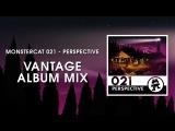 Monstercat 021 - Perspective (Vantage Album Mix) 1 Hour of Electronic Music